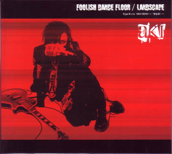 アキ の CD FOOLISH DANCE FLOOR TYPE B