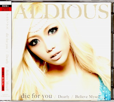 アルディアス の CD 【DVD付限定盤A】die for you/Dearly/Believe Myself