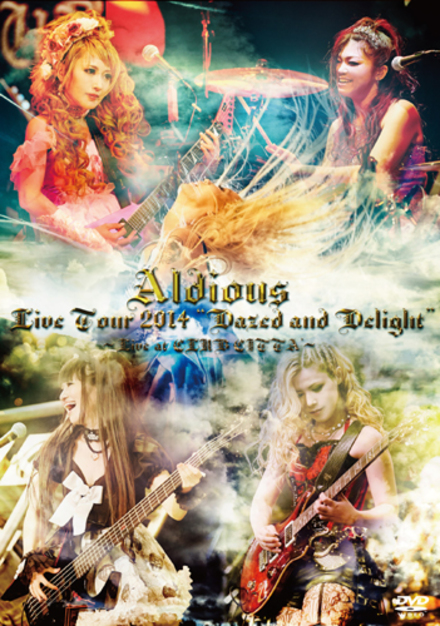 "アルディアス の DVD Live Tour 2014 ""Dazed and Delight"" ~Live at CLUB CITTA'~"
