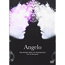アンジェロ の DVD 【DVD】Angelo Tour「THE BLIND SPOT OF PSYCHOLOGY」Live & Document