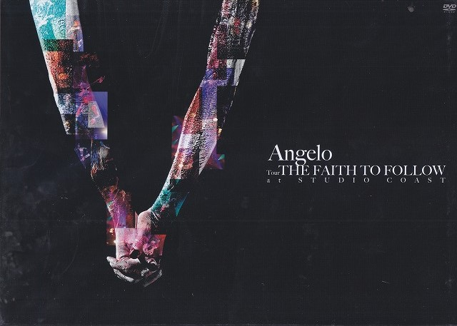 アンジェロ の DVD Angelo Tour「THE FAITH TO FOLLOW」 at STUDIO COAST【受注生産限定盤】