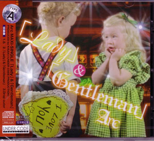 アーク の CD 「Lady」&「Gentleman」 TYPE-A