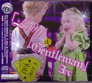 アーク の CD 「Lady」&「Gentleman」 TYPE-B