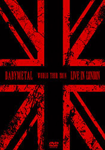 ベビーメタル の DVD 【DVD】LIVE IN LONDON -BABYMETAL WORLD TOUR 2014-
