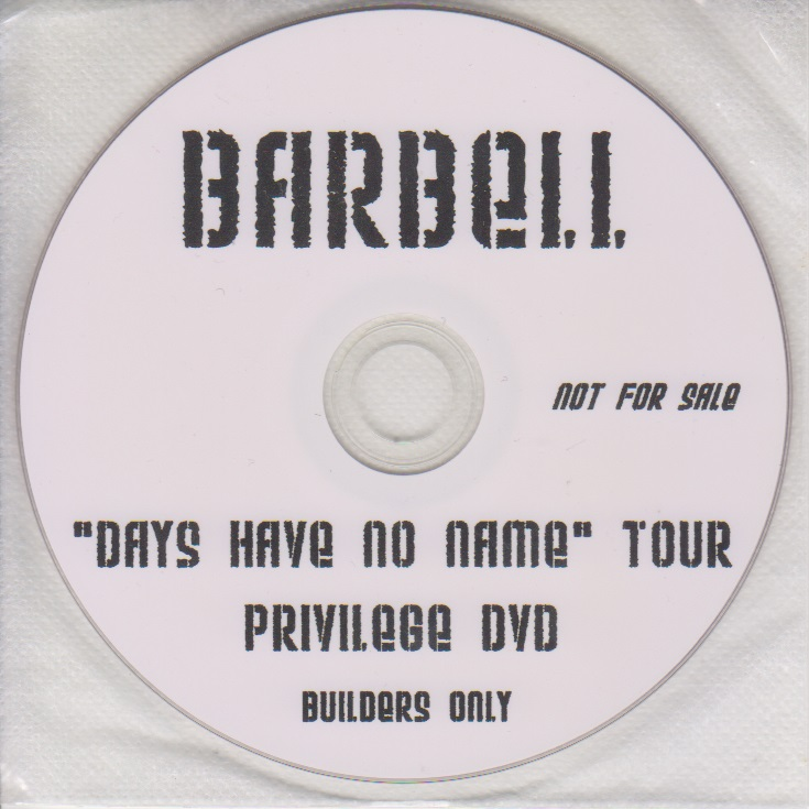 "バーベル の DVD ""DAY HAVE NO NAME""TOUR PRIVILEGE DVD"