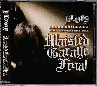ブラッド の CD Waisted Garage Final