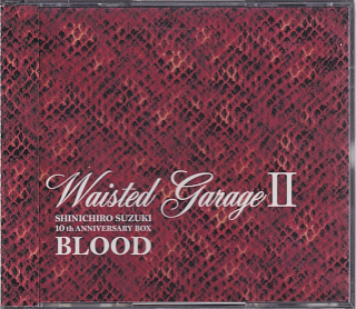 ブラッド の CD Waisted Garage II