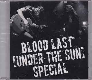 BLOOD ( ブラッド )  の DVD  BLOOD LAST [UNDER THE SUN] SPECIAL