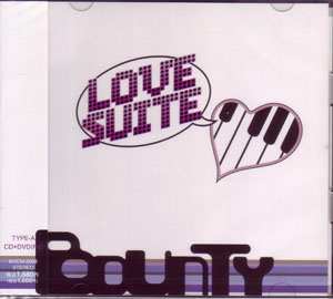バウンティ の CD LOVE SUITE (TYPE-A)