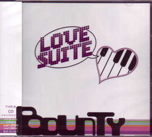 BOUNTY ( バウンティ )  の CD LOVE SUITE (TYPE-B)