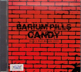 CANDY ( キャンディ )  の CD BARIUM PILLS