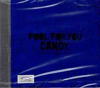 CANDY ( キャンディ )  の CD FOOL FOR YOU