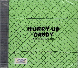 CANDY ( キャンディ )  の CD HURRY UP