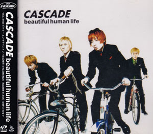 カスケード の CD beautiful human life
