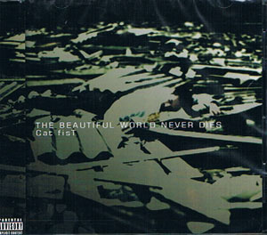 キャットフィスト の CD THE BEAUTIFUL WORLD NEVER DIES