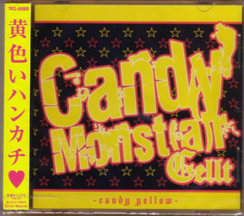 ケルト の CD Candy Monst[a]r -Candy yellow-