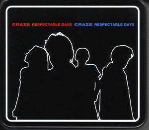 CRAZE ( クレイズ )  の CD RESPECTABLE DAYS