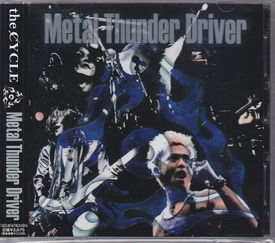 サイクル の CD Metal Thunder Driver