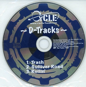 the CYCLE ( サイクル )  の CD D-Tracks