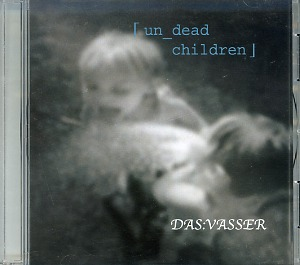 ダスバサー の CD un_dead children