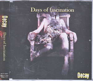 ディケイ の CD Days of fascination
