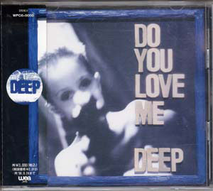 ディープ の CD DO YOU LOVE ME