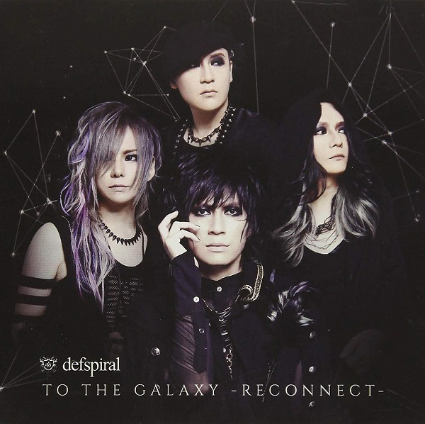 defspiral ( デフスパイラル )  の CD 【TYPE-B】TO THE GALAXY -RECONNECT-