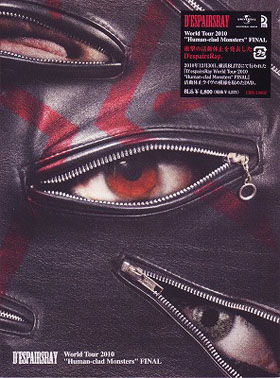 ディスパーズレイ の DVD D'espairsRay World Tour 2010 「Human-clad Monsters」 FINAL