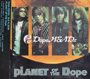 ドープヘッズ の CD PLANET OF THE Dope