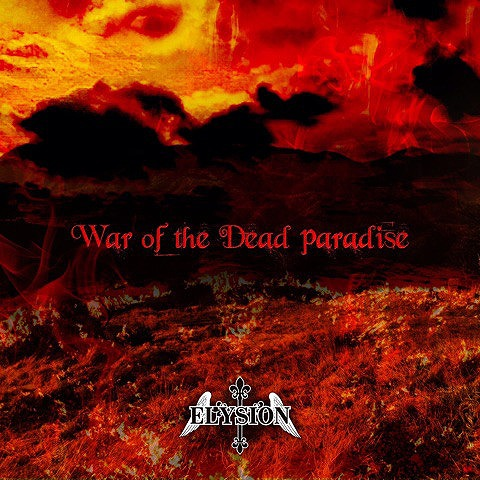 エリシオン の CD War of the Dead paradise