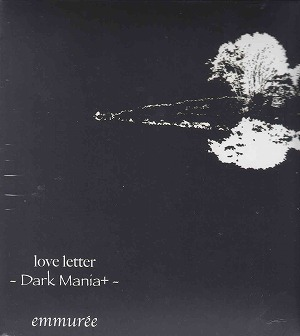 アンミュレ の CD love letter -dark mania+-