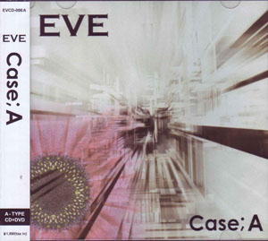 イヴ の CD Case;A (A-TYPE)