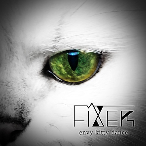 フィクサー の CD envy kitty dance