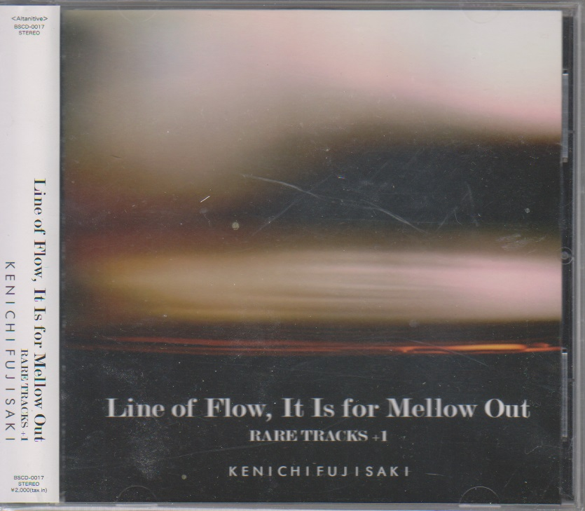 フジサキケンイチ の CD Line of Flow, It Is for Mellow Out RARE TRACKS +1