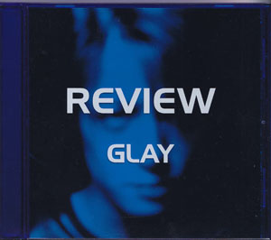 グレイ の CD REVIEW-BEST OF GLAY