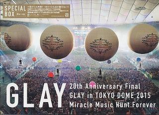 GLAY ( グレイ )  の DVD 【Blu-ray】【SPECIAL BOX】20th Anniversary Final GLAY in TOKYO DOME 2015 Miracle Music Hunt Forever Blu-ray限定-SPECIAL BOX-
