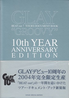 "GLAY ( グレイ )  の 書籍 ""GROOVY""10th YEAR ANNIVERSARY EDITION"