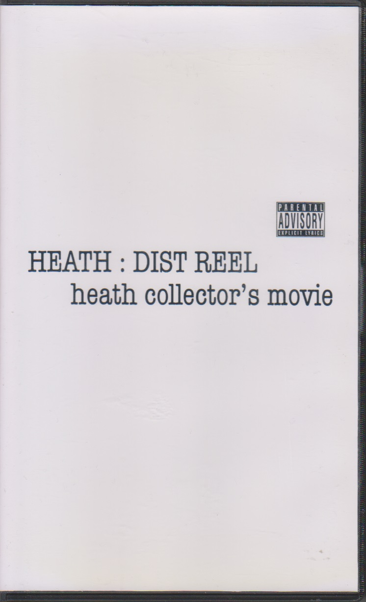 ヒース の ビデオ HEATH:DIST REEL heath collector's movie