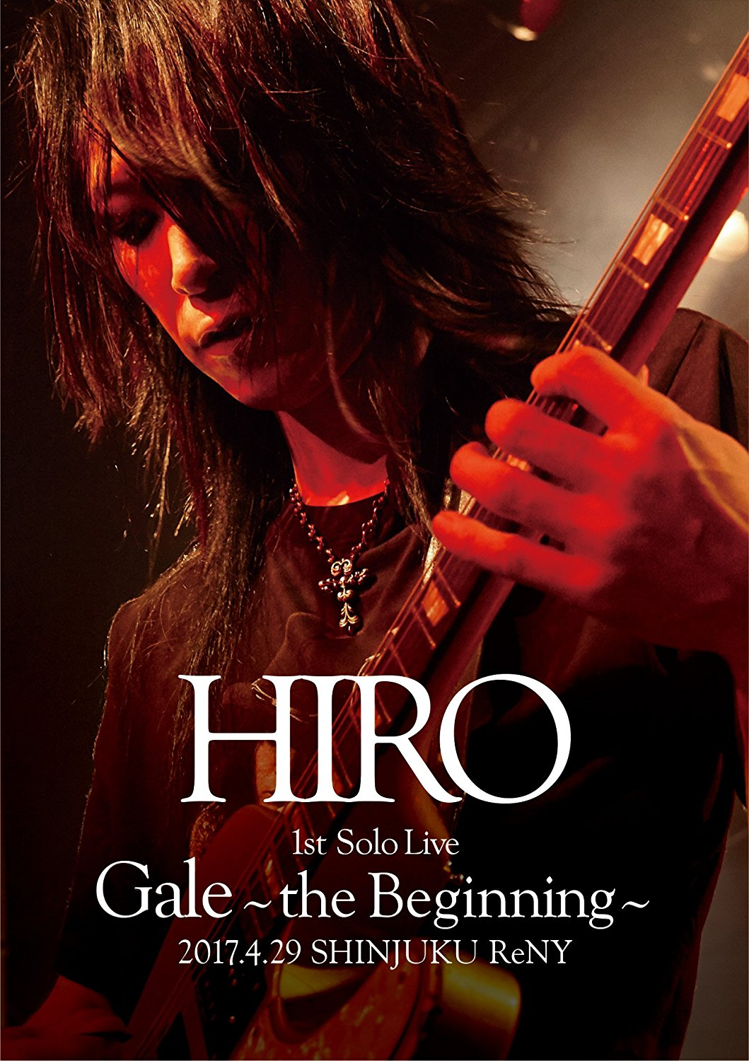 HIRO の CD 【初回Blu-ray】HIRO 1st Solo Live 『Gale』~the Beginning~ 2017.4.29 SHINJUKU ReNY
