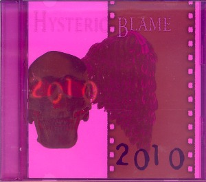 HYSTERIC BLAME の CD 2010