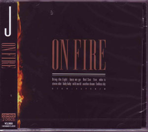 ジェイ の CD ON FIRE [CD+DVD]