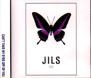 JILS の CD CAN'T TAKE MY EYES OFF OF YOU