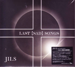 ジルス の CD LAST【SAD】SONGS