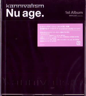 kannivalism ( カニヴァリズム )  の CD Nu age【通常盤】