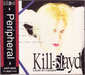 Kill=slayd ( キルスレイド )  の CD Peripheral
