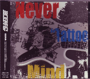 キング の CD Never 'Tatto'Mind