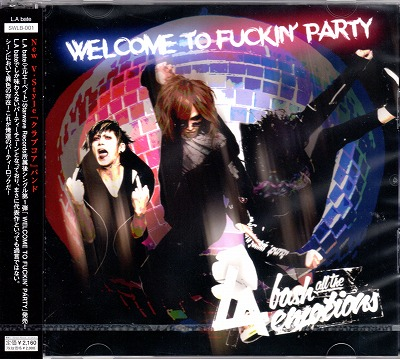 L.A bate ( エルエーベイト )  の CD WELCOME TO FUCKIN' PARTY
