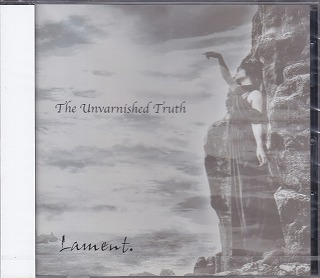 Lament. の CD The Unvarnished Truth
