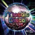 ルクス の CD 【Atype】Mosaic Disco