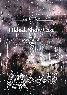 Magistina Saga の CD Hideek Show Case